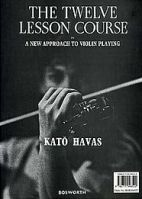 The twelve lesson course, in A new approach to violin playing, K. Havas
