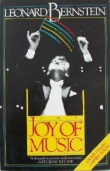 The joy of Music, by Leonard Bernstein. Buy this book