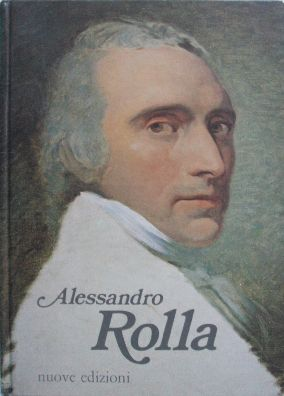Alessandro Rolla, virtuoso viola player and composer, one of Paganini's teachers