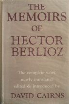 The Memoirs of Hector Berlioz. <br>Buy this book