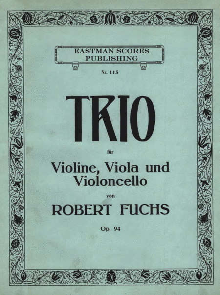 Robert Fuchs: String trio, violin, viola, cello. Printed sheet music