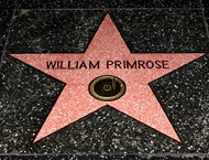 Violist William Primrose was listed as a Star of Recording in Hollywood's Walk of Fame, for his achievement in the discographic world and the large number of recordings made